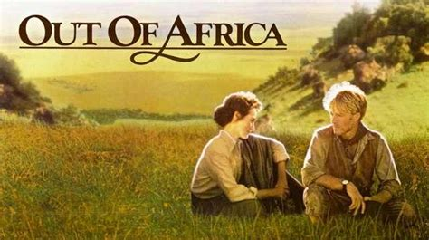 Roman's Movie Blog: #98 Out Of Africa (1985)